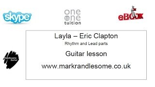 How to play Layla by Derek and the Dominos/Eric Clapton Guitar lesson