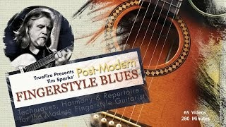 Post-Modern Fingerstyle Blues - Introduction - Tim Sparks