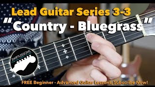 Advanced Country Bluegrass Licks- Guitar Lesson - Session #3-3