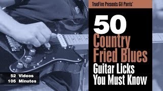 50 Country Fried Blues Licks - Intro - Gil Parris