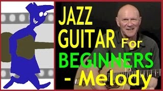 Jazz Guitar for Beginners - Melody