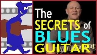Blues Guitar - - The Secrets of Guitar Blues