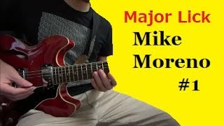 Major Licks - Mike Moreno #1