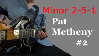 Minor II V I - Pat Metheny #2 【minor pentatonic scale】 Tabs