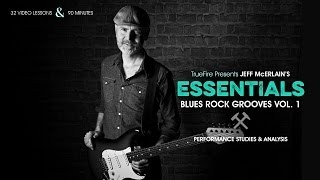 Jeff McErlain's Essentials: Blues Rock Grooves Vol. 1 - Introduction