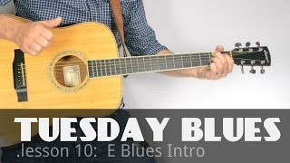 One Way to Begin an E Blues Tune | Tuesday Blues #011
