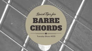 Tips on How to Improve Your Barre Chords | TB039