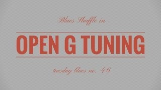 How to Play the Blues Shuffle in Open G Tuning | TB046