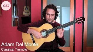 Adam Del Monte - Classical Tremolo Lesson: Classical Guitar at Guitar Salon International