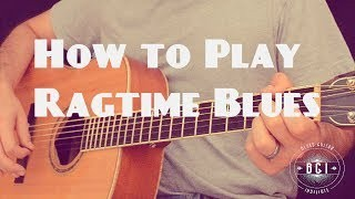 Decoded: Common Ragtime Blues and Piedmont Blues Guitar Chord Progression