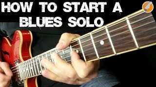 Blues Guitar Soloing - 7 Great Licks For Starting Your Solo