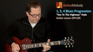 """Key To The Highway"" Style Blues Guitar Lesson - EP129"
