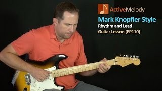 Mark Knopfler Fingerstyle Rhythm and Lead Guitar Lesson - EP110