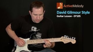 David Gilmour Style Guitar Lesson (Pink Floyd) – EP105