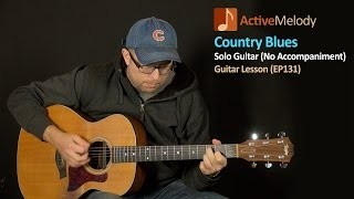 Country Blues Guitar Lesson - Solo Guitar - EP131