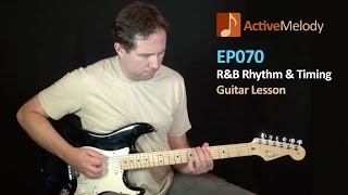Blues Guitar Rhythm and Timing - Guitar Lesson - EP070