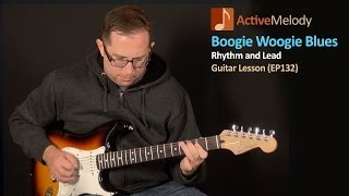 Boogie Woogie Blues Guitar Lesson - EP132