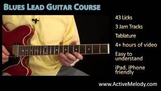 How To Play Blues Lead Guitar - Course