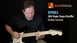 Stevie Ray Vaughan (SRV) Texas Shuffle Blues Guitar Lesson – EP061