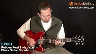 Robben Ford Style Blues Rhythm Guitar Lesson - EP031