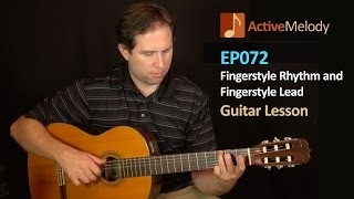 Fingerstyle Rhythm and Fingerstyle Lead Guitar Lesson - EP072