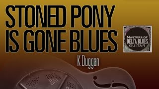 Stoned Pony is Gone Blues: Guitar Lesson
