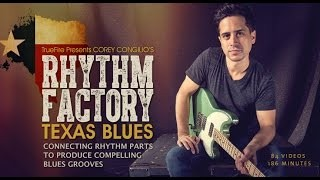 Rhythm Factory: Texas Blues - Intro - Corey Congilio