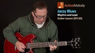 Jazzy Blues Guitar Lesson - Rhythm and Lead - EP133