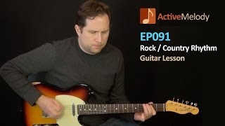 Rock / Country Guitar Rhythm Lesson (Part 1 of 2)  - EP091