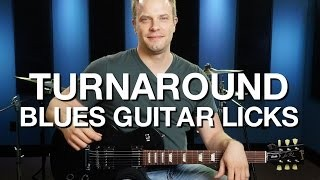 Turnaround Blues Guitar Licks - Blues Guitar Lesson #10
