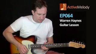 Warren Haynes Guitar Lesson – EP064