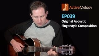 Original Acoustic Guitar Lesson -- Fingerstyle -- EP039
