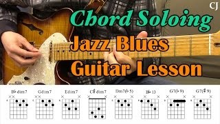Jazz Blues Chord Soloing (With Chord Boxes) - Guitar Lesson - Camilo James