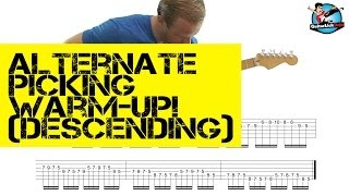 Alternate Picking WARM UP!  (Descending) - with TAB