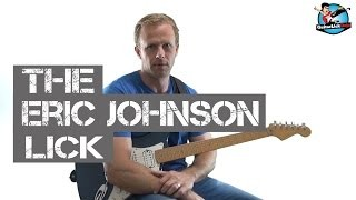 ****THE****  Eric Johnson Lick - Guitar Lesson Breakdown with Tablature