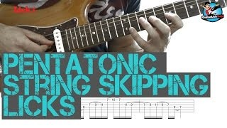Pentatonic String Skipping Licks - Guitar Lesson with TAB