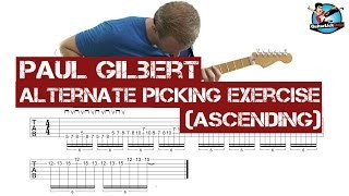 Paul Gilbert Ascending Alternate Picking Exercise - with Tablature