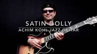 Satin Dolly - Achim Kohl - Jazz Guitar Improvisation with tabs