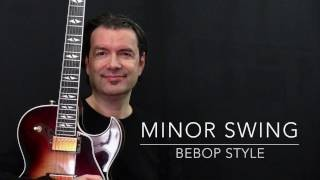 Minor Swing - Bebop Style - Fast & Slow - Achim Kohl - Jazz Guitar with Tabs