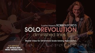 Robben Ford's Solo Revolution: Diminished Lines - Intro