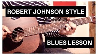Easy Robert Johnson-Style Blues | Acoustic Guitar Lesson