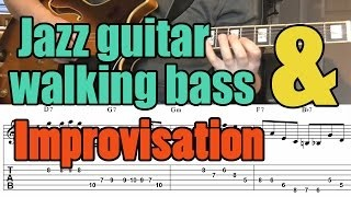 Jazz guitar walking bass lesson & improvisation with tabs