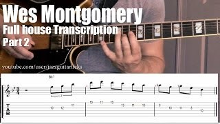 "Wes Montgomery jazz guitar lesson with tab | ""Full house"" 