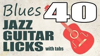 40 jazz blues guitar licks with tabs  - PDF eBook trailer - Guitar lessons