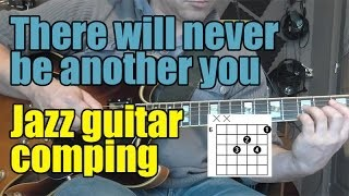 There will never be another you - Jazz guitar chord lesson with backing track