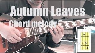 Autumn Leaves jazz guitar chord melody lesson - Quick and easy