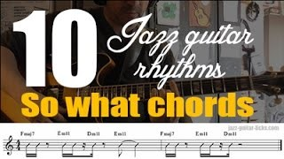 10 jazz guitar rhythms  - So what chords - Modal comping lesson