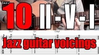 10 II-V-I jazz guitar voicings | Comping lesson for beginners