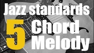 Guitar Lesson - 5 jazz standards arranged for chord-melody