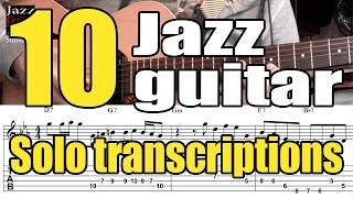 10 jazz guitar solo transcriptions of great jazzmen - Lessons with tabs